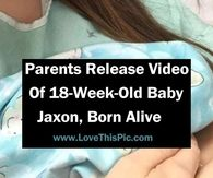 Parents Release Video Of 18-Week-Old Baby Jaxon, Born Alive