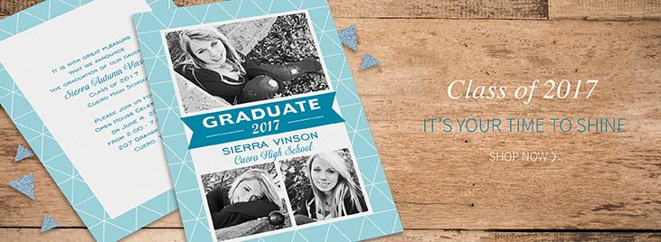 Class of 2017 it's your time to shine. Shop Now - http://invitationsbydeborah.carlsoncraft.com/Graduation/index.cat