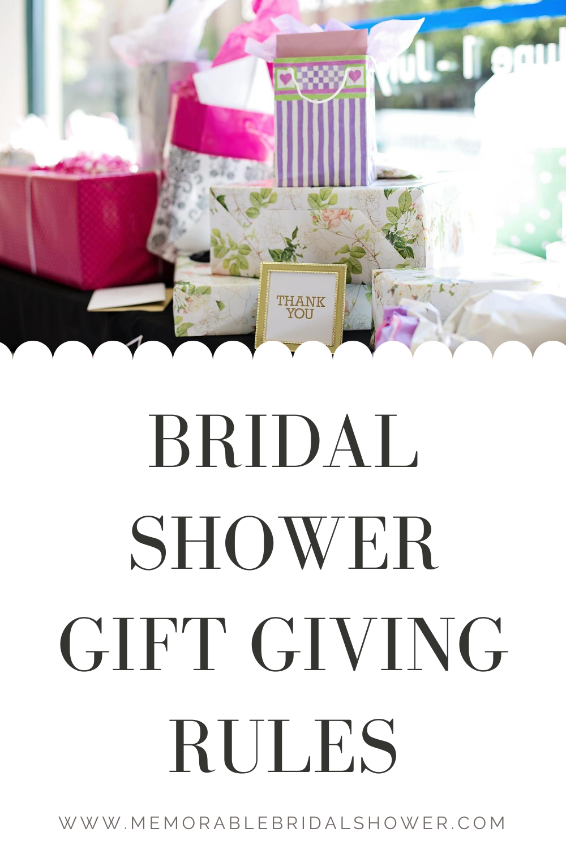 Bridal Shower Gift Etiquette Memorable Bridal Shower In 2020 Bridal Shower Games Prizes Bridal Shower Prizes Bridal Shower Planning