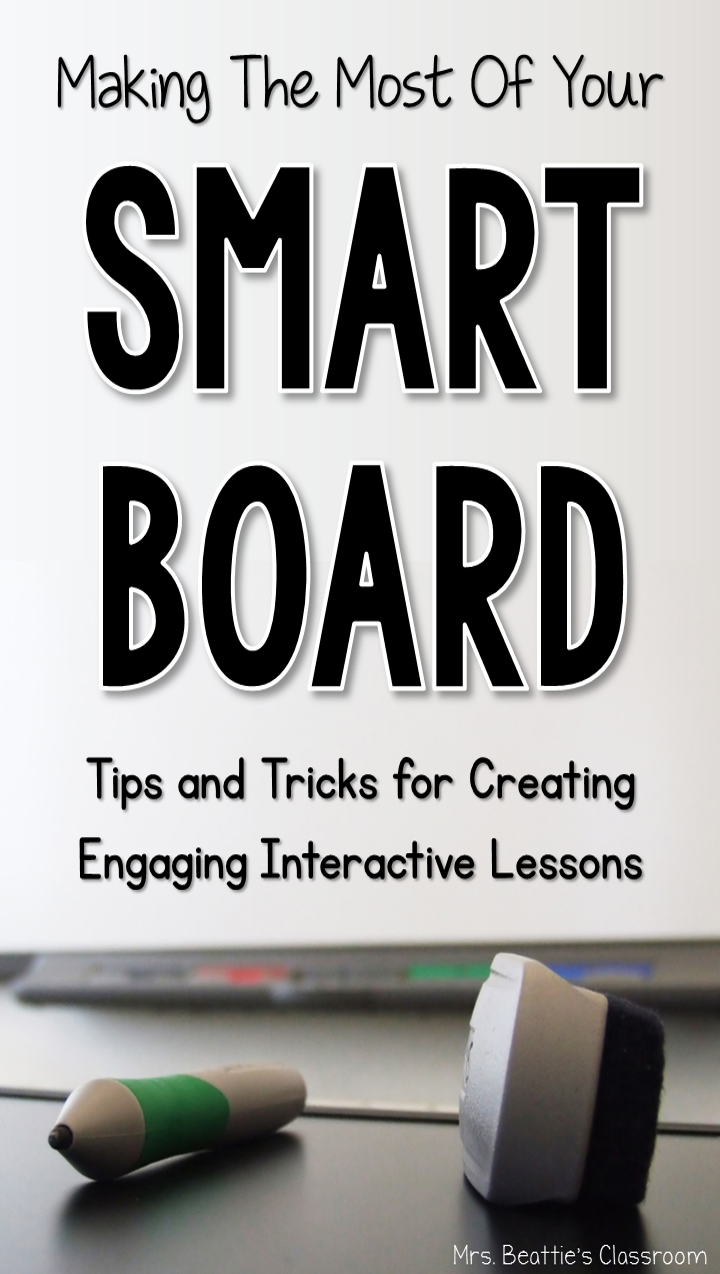 Making The Most Of Your Smart Board  Smart Boards Learning And Board