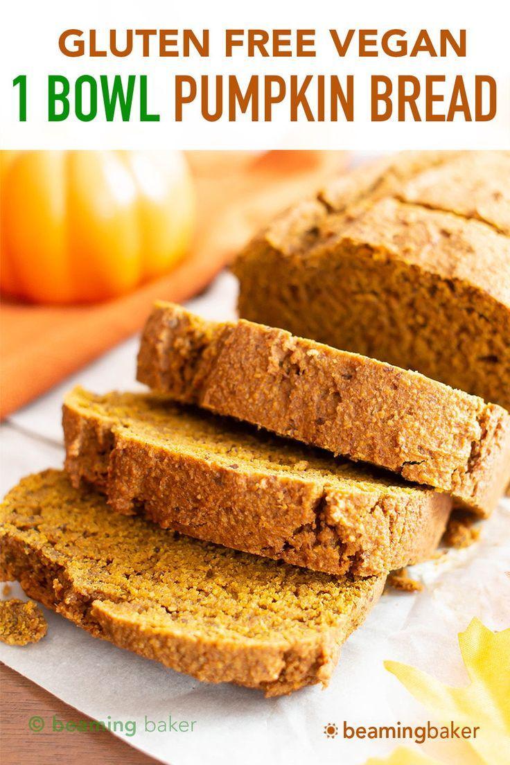 One Bowl Gluten Free Vegan Pumpkin Bread Recipe (G