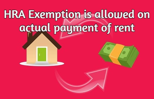 Hra Exemption Is Allowed On Actual Payment Of Rent Income Tax Actual Payment