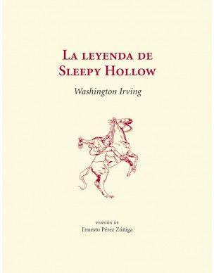 """Reedición de """"La leyenda de #SleepyHollow de #WashingtonIrving en versión de Ernesto Pérez Zuñiga"""