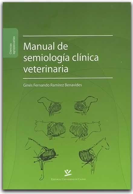 Manual de Semiología Clínica Veterinario – Ginés Fernando Ramírez B ...