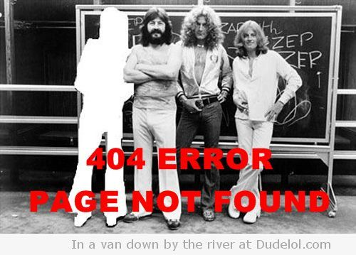 404 Error Jimmy Page Not Found Funny Pictures Led Zeppelin