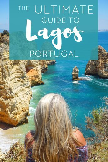 THE ULTIMATE GUIDE TO LAGOS #portugal
