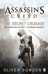 Assassin's Creed : The Secret Crusade