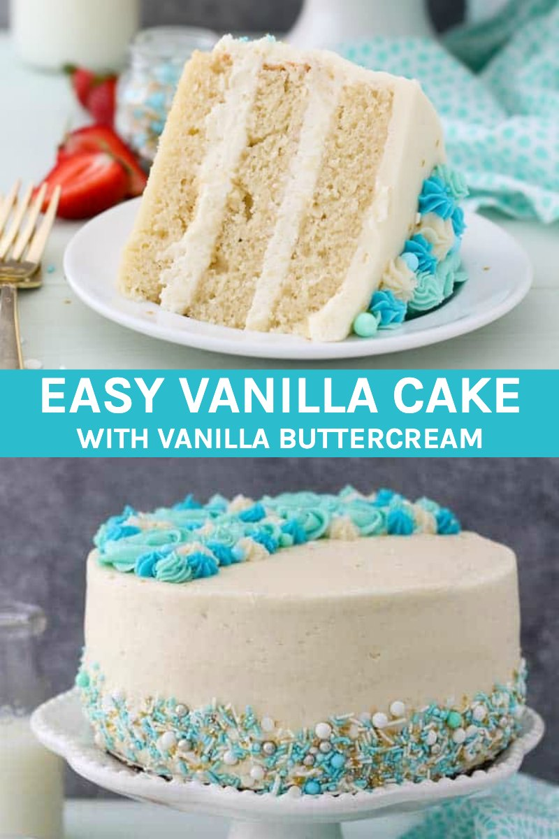 Easy Moist Vanilla Cake With Vanilla Buttercream Recipe In 2020 Moist Vanilla Cake Perfect Vanilla Cake Recipe Homemade Cake Recipes