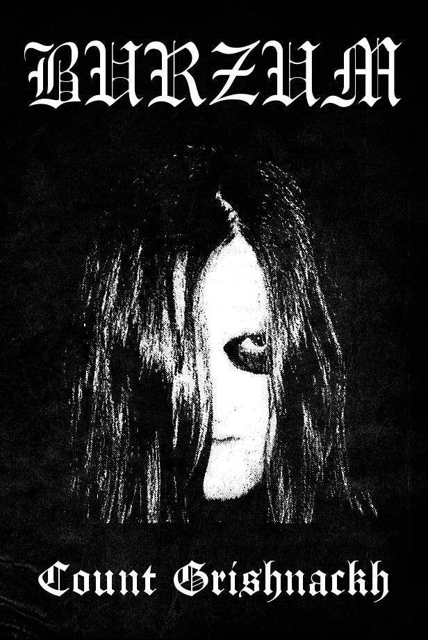Burzum - true norwegian black metal