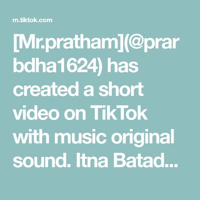 Mr Pratham Prarbdha1624 Has Created A Short Video On Tiktok With Music Original Sound Itna Batadu Tujko Foryou Fory In 2020 Math Time Comedy Skits Greenscreen