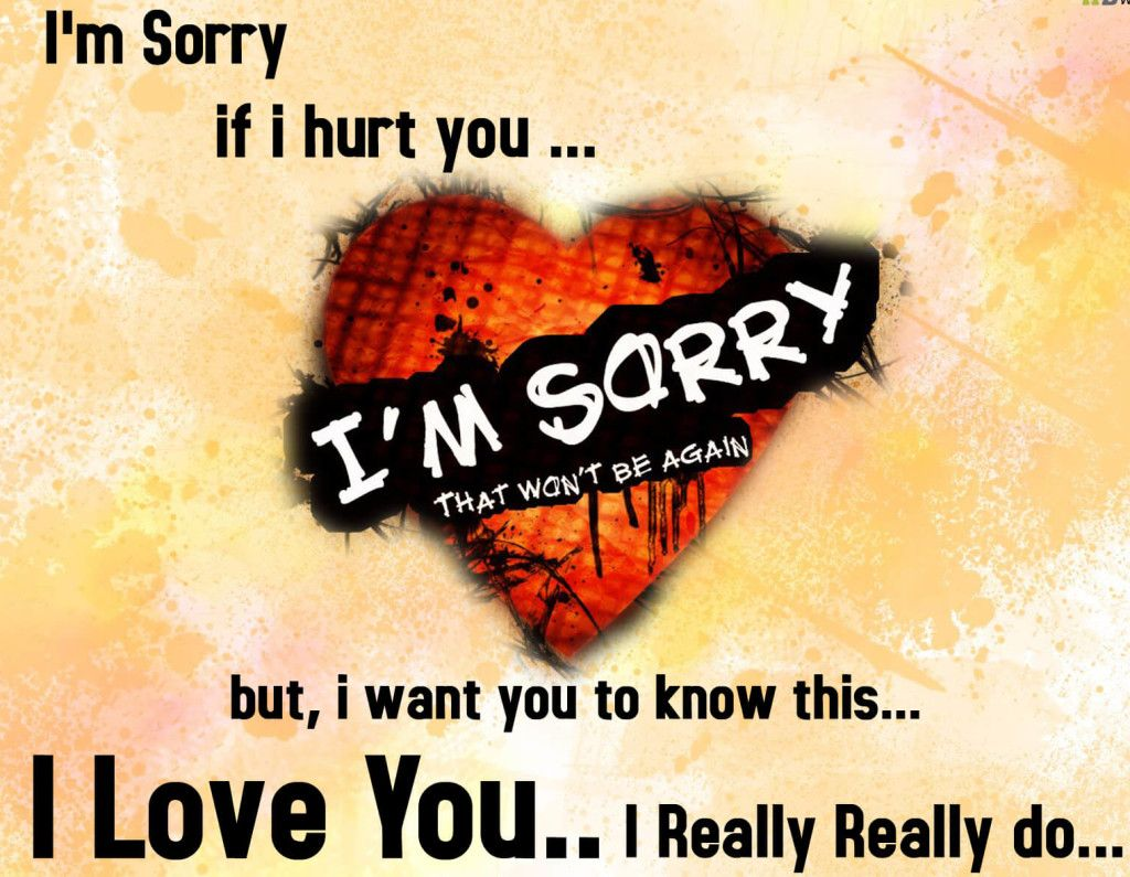 """Heart Touching Sad Love Quotes I Am Sorry If Really I Hurt You I love you quotes about Love Sayings """" I m Sorry if i hurt you"""