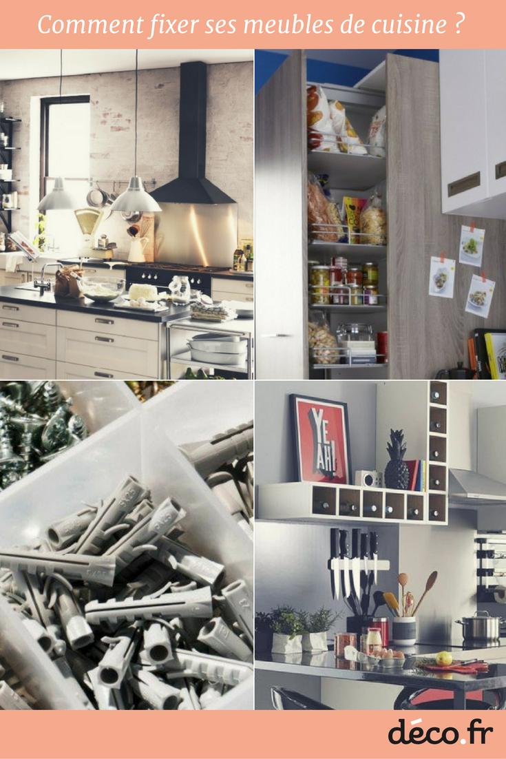 Comment Accrocher Meuble Haut De Cuisine meubles de cuisine hauts : optez pour des fixations murales