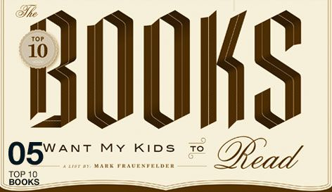 """""""Top 10 Books I Want My Kids to Read"""" by Mark Frauenfelder #infographic #books #DarkRye"""