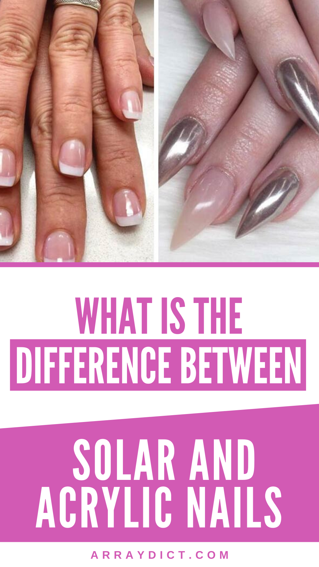 What Is The Difference Between Solar And Acrylic Nails In 2020 Solar Nails Acrylic Nails Nails