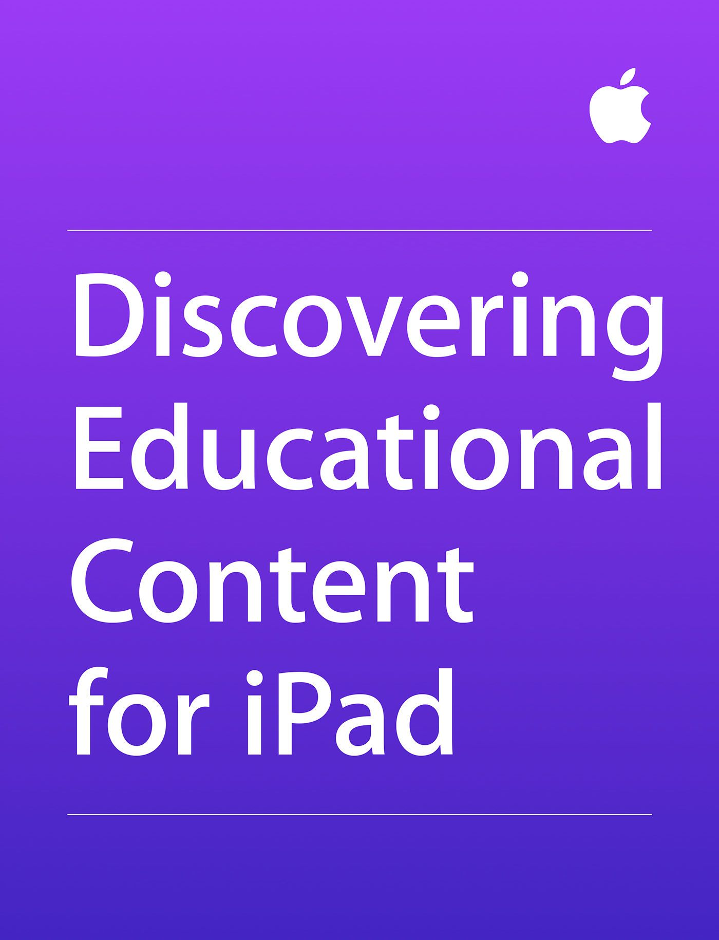 Read a free sample or buy Discovering Educational Content for iPad by Apple Education. You can read this book with iBooks on your iPhone, iPad, iPod touch, or Mac.