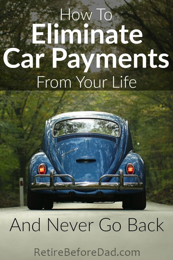 Eliminate Car Payments From Your Life (And Never Go Back | Car loans ...