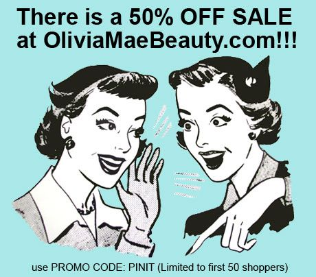There is a 50% OFF SALE at Oliviamaebeauty.com!  Use PROMO CODE: PINIT (limited to 50 shoppers)