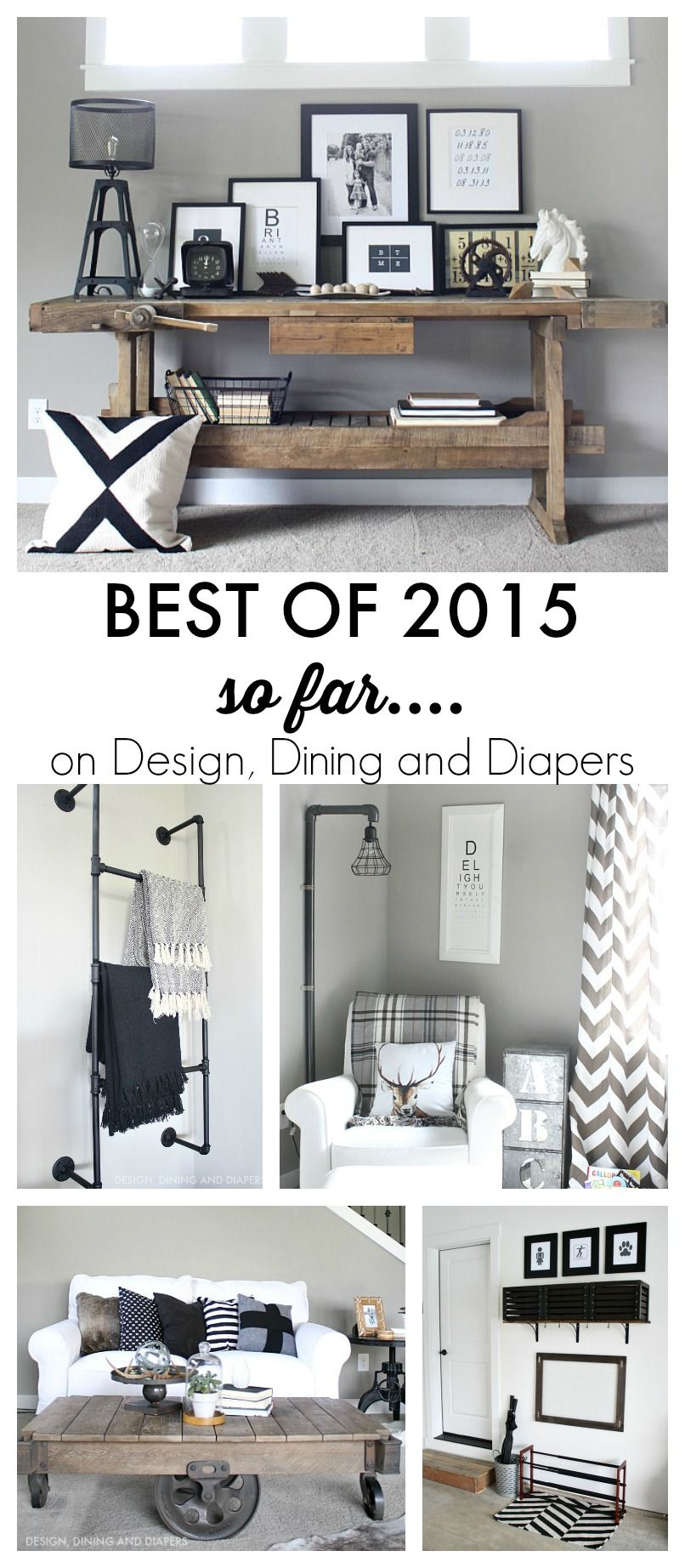 Best of 2015 So Far | Diapers, Dining and Industrial farmhouse