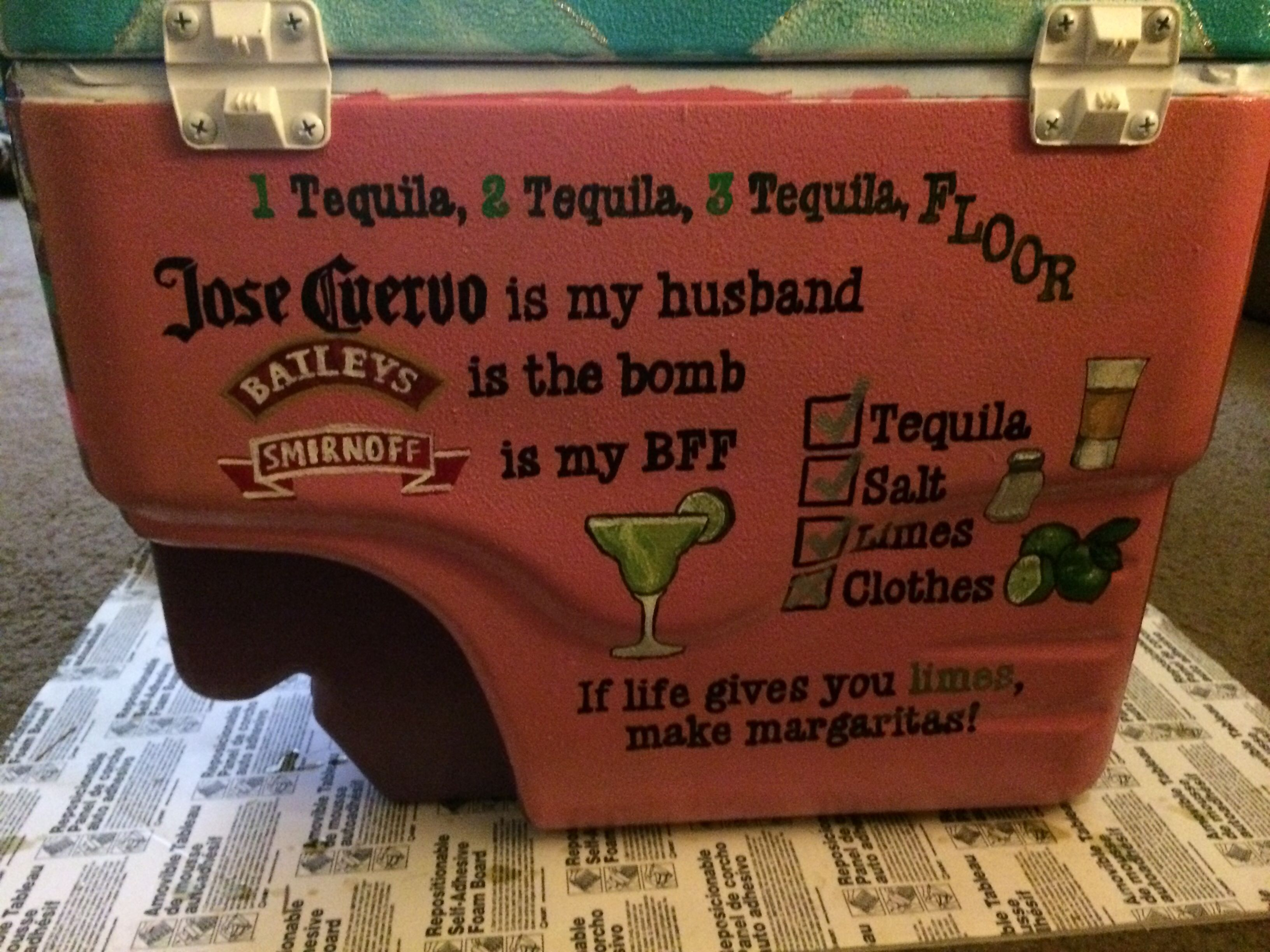The Cooler I Painted For My Lime Obsessed Little 1 Tequila 2 Tequila 3 Tequila Floor If Lif Birthday Ideas For Her How To Make Margaritas Tequila Margarita