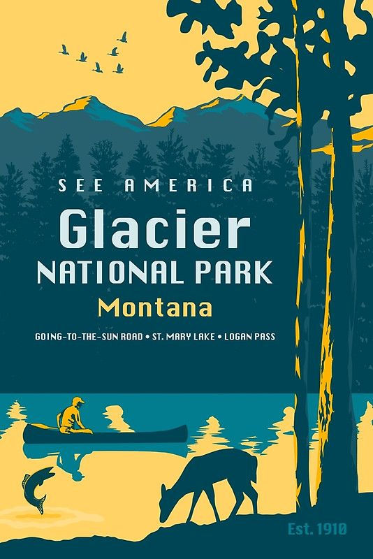See America Glacier National Park By Blue67sign National Park Posters Glacier National Park Trip Glacier National Park