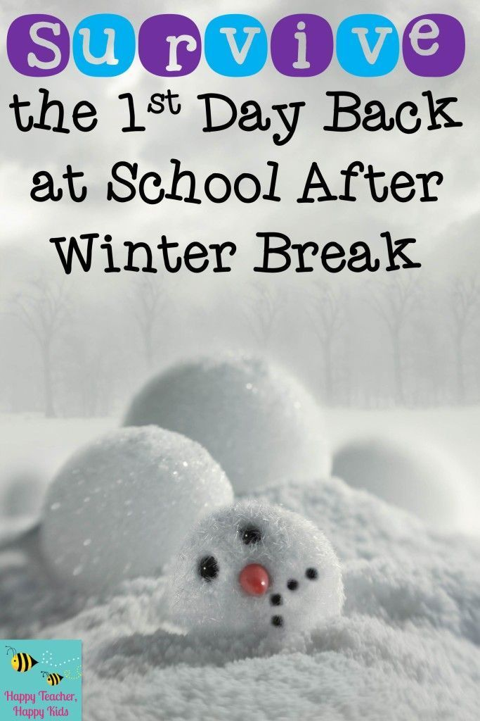 Survive the First Day Back at School After Winter Break! Some activity ideas on what to do before you can get back home and get in your pajamas! Free …