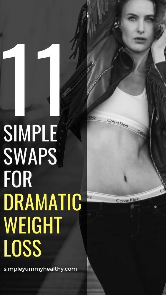11 Simple Swaps for Dramatic Weight Loss |lose weight women | lose weight women tips | lose weight w...