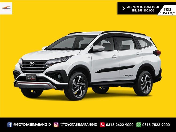 Daftar Harga Mobil Toyota Rush Semarang Terbaru Maret 2018 Sales Promo Kredit Dealer Nasmoco Kaligawe Tiera 081575229000 Toyota Semarang Mobil