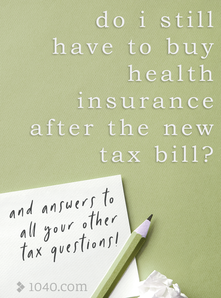 Do I still have to buy health insurance after the new tax