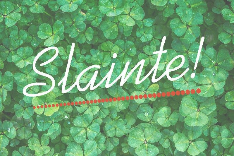 Slinte 50 of the irish quotes for saint patricks day irish slinte 50 of the irish quotes for saint patricks day m4hsunfo