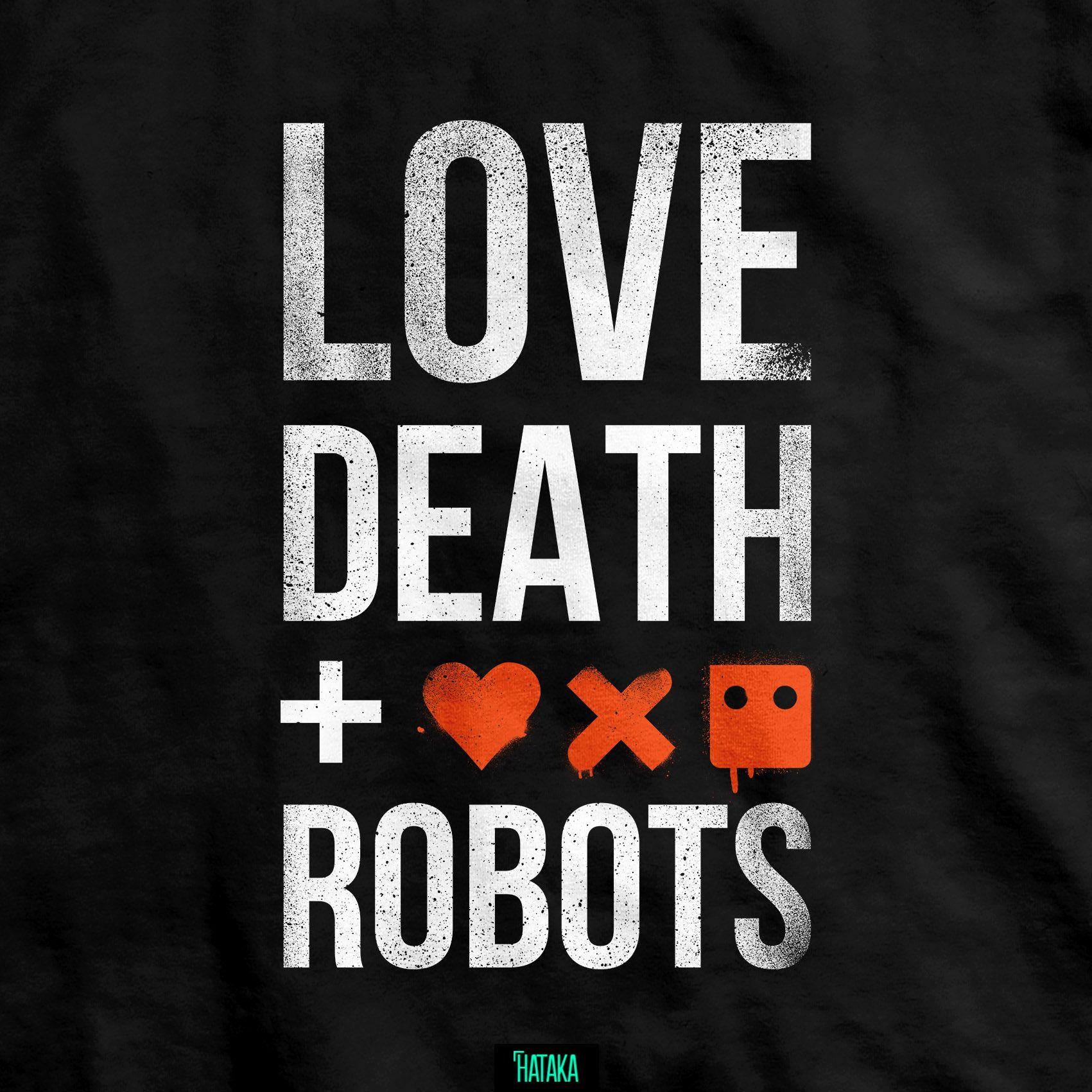 Love Death Robots T Shirt Crepypasta Series De Netflix Love