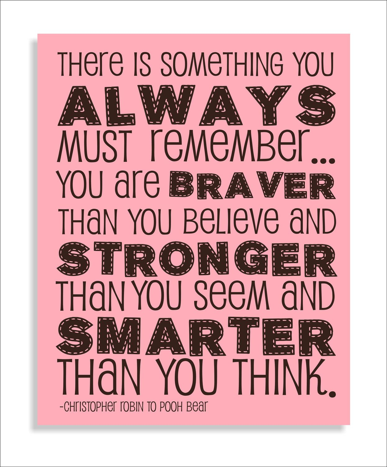 Pooh Bear Brave Quote Modern Art Print Typography 8x10 Nursery Wall Decor, Kids  Wall Art