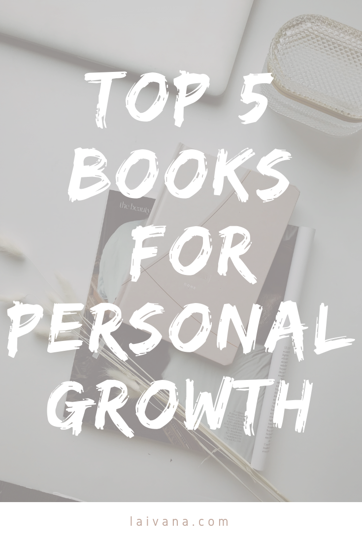 Top 5 books for personal growth and self-development
