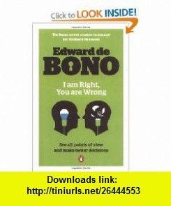 I am right you are wrong 9780141040875 edward de bono isbn 10 i am right you are wrong 9780141040875 edward de bono isbn fandeluxe Ebook collections