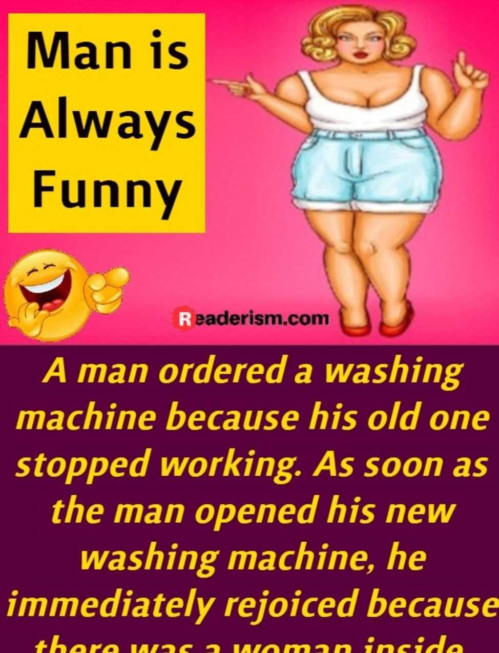 Man Got Free Dishwasher Funny Work Jokes Wife Jokes Work Jokes
