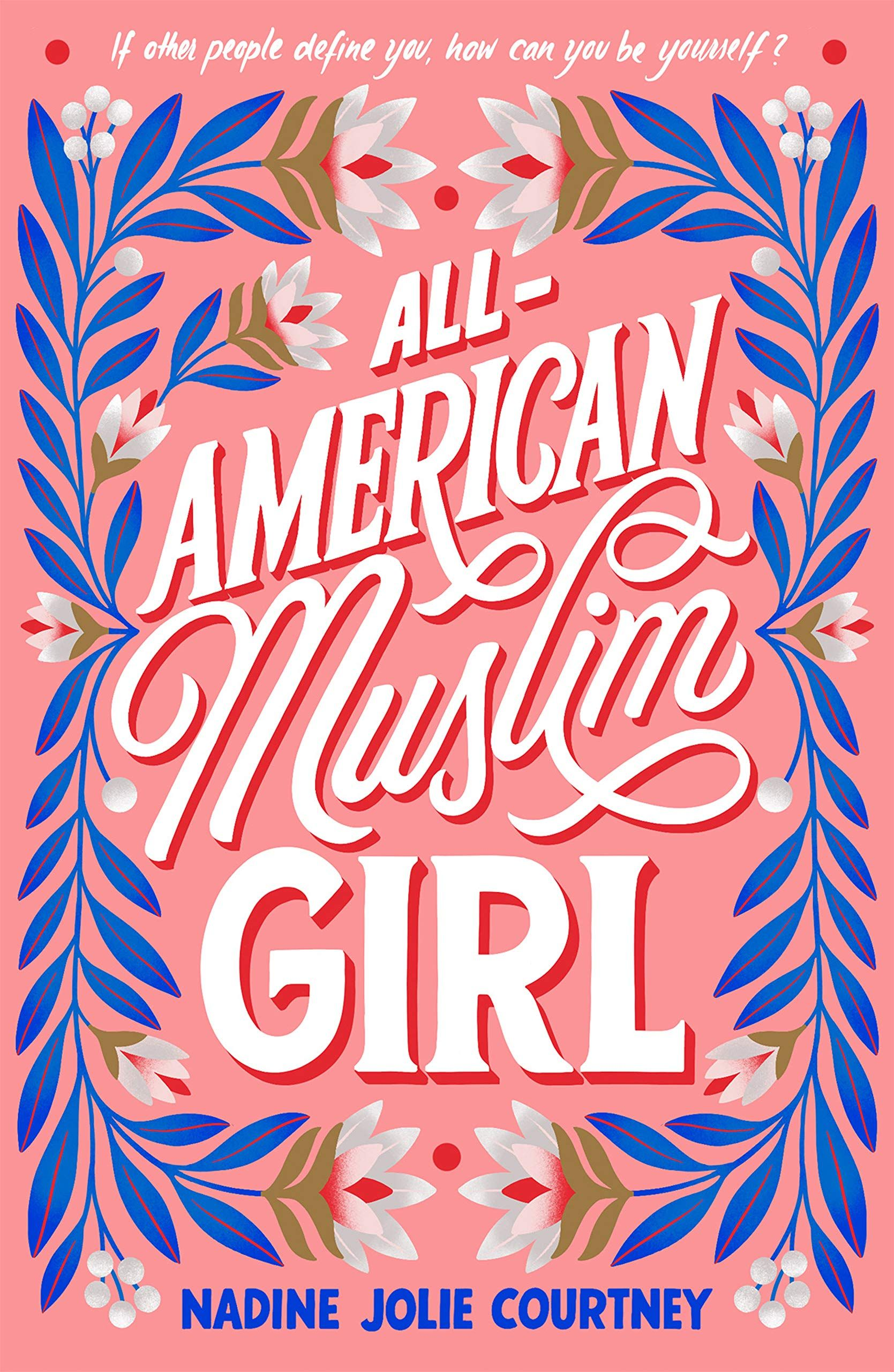 Pdf Free All American Muslim Girl By Nadine Jolie Courtney Book