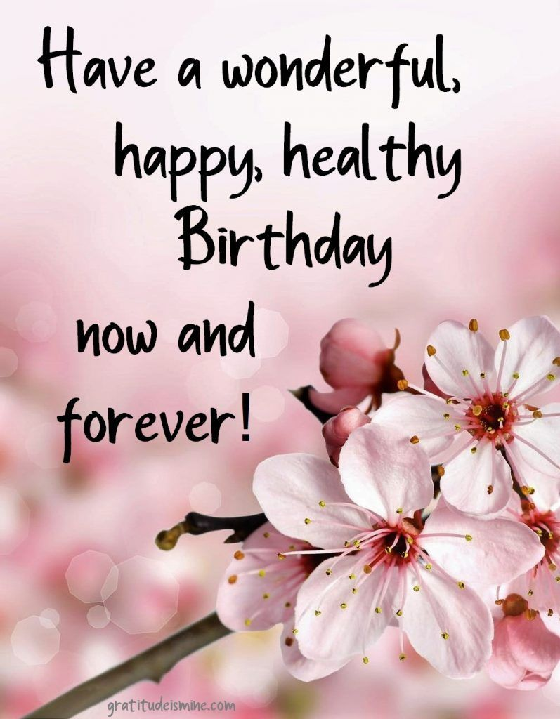 Celebrate Life Happy Birthday Gratitude Is Mine Happy Birthday Wishes Quotes Happy Birthday Wishes Cards Birthday Wishes For Friend