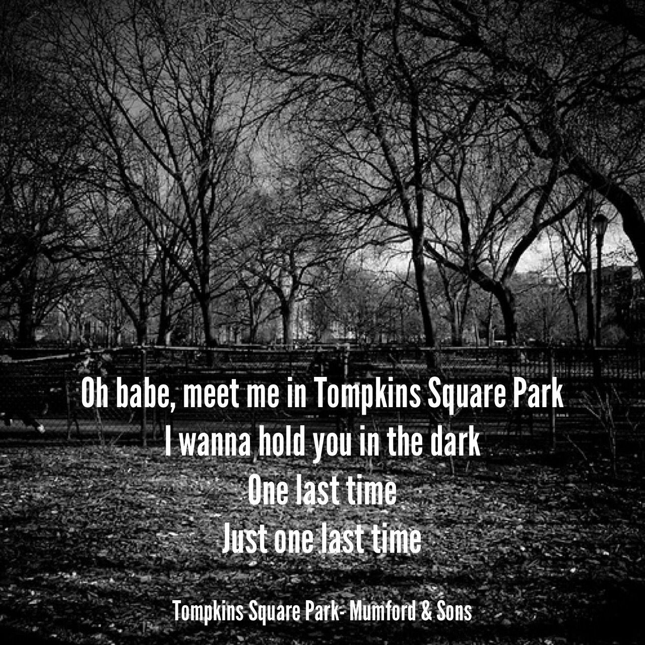 Mumford And Sons Tompkins Square Park Mumford Sons Lyrics