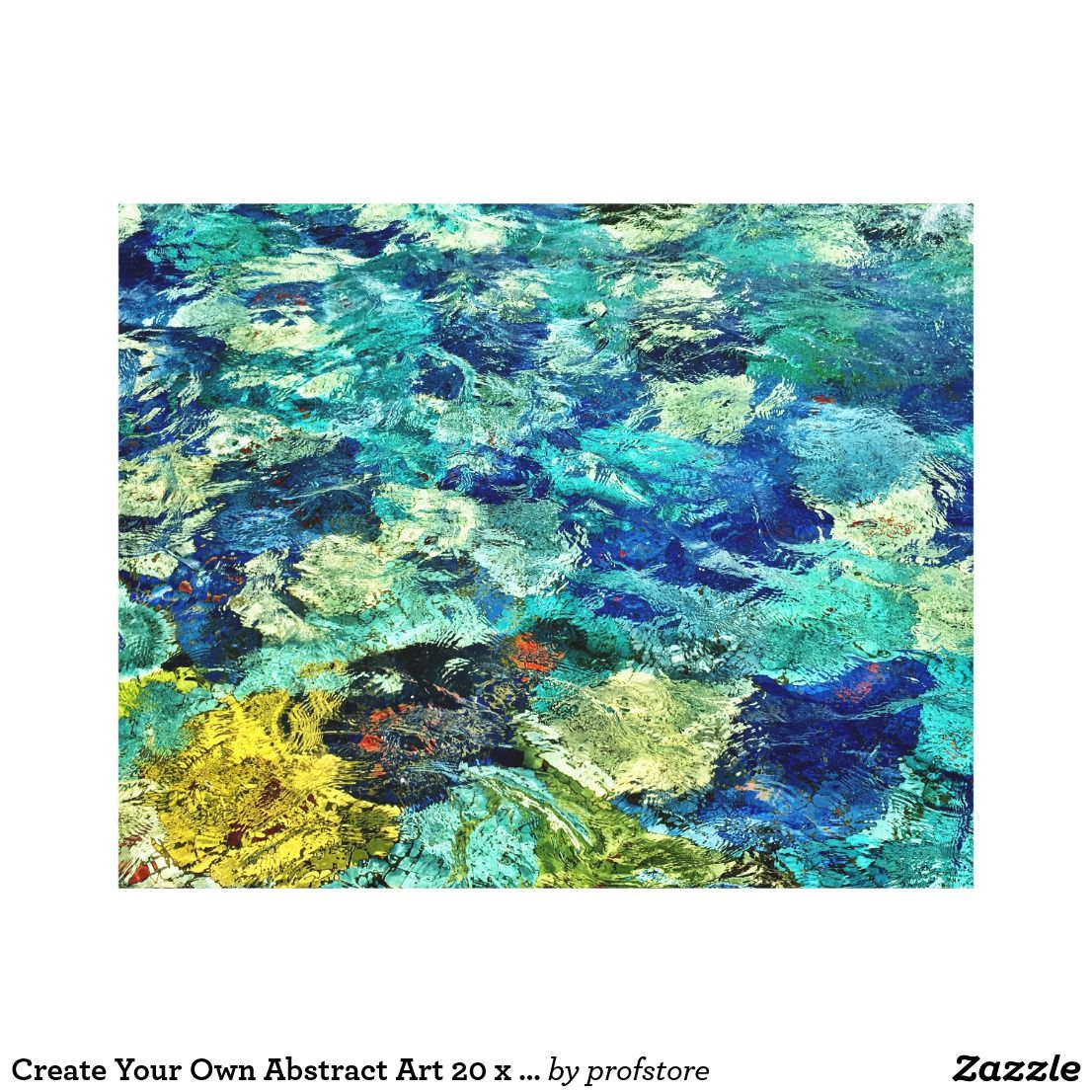 Create Your Own Abstract Art 20 X 16 Canvas Print Photo Canvas
