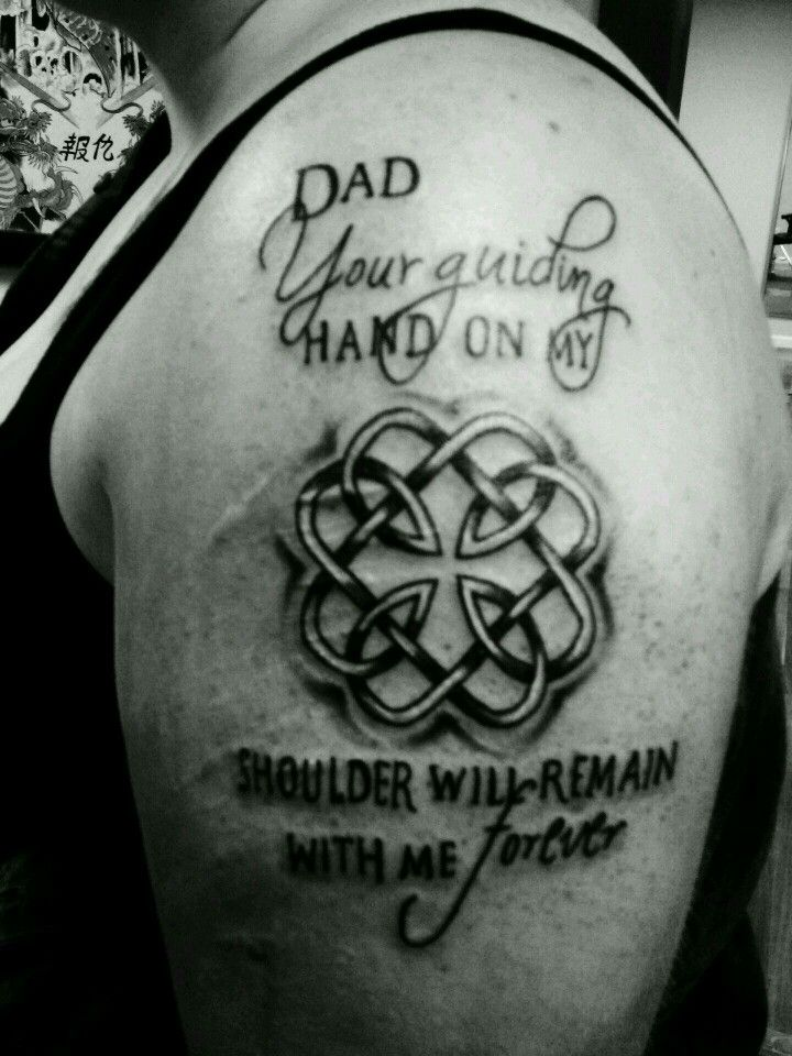 My Tattoo That I Got With My Dad The Celtic Symbol Means Father