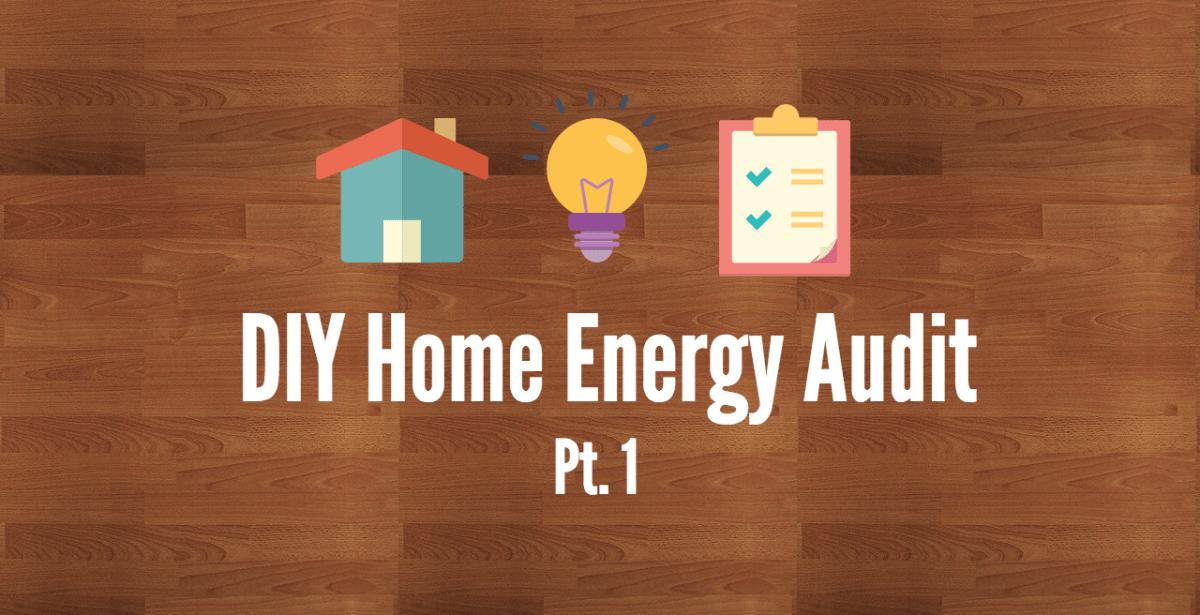 DIY Home Energy Audit | Insulation materials, Diy ...