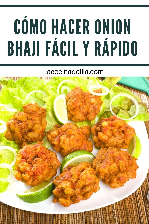 Cómo Hacer Onion Bhaji Fácil Y Rápido Recetas Divertidas Cocina Fácil Comida
