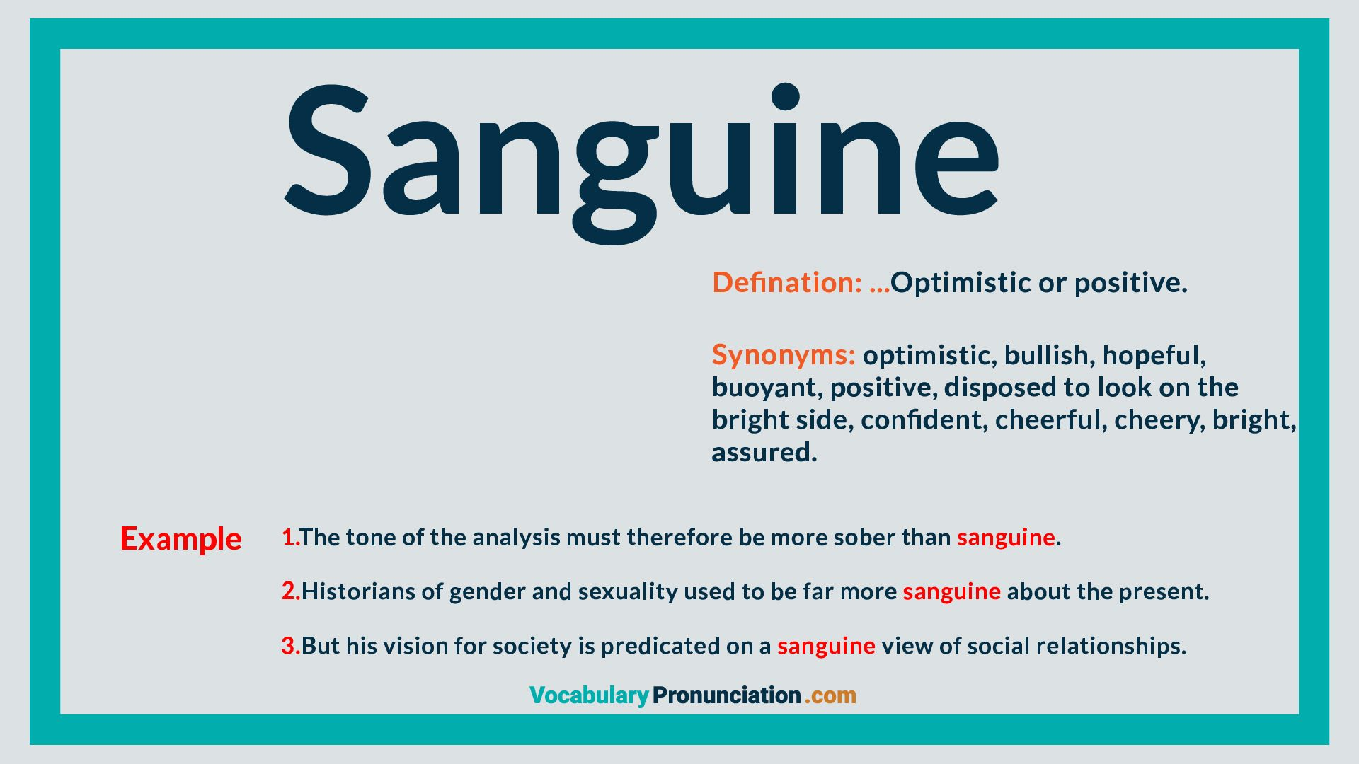 Sanguine  Ways of learning, How to pronounce, English words