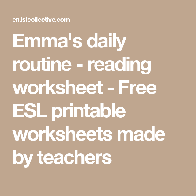 Emma's daily routine - reading worksheet - Free ESL printable worksheets made by teachers