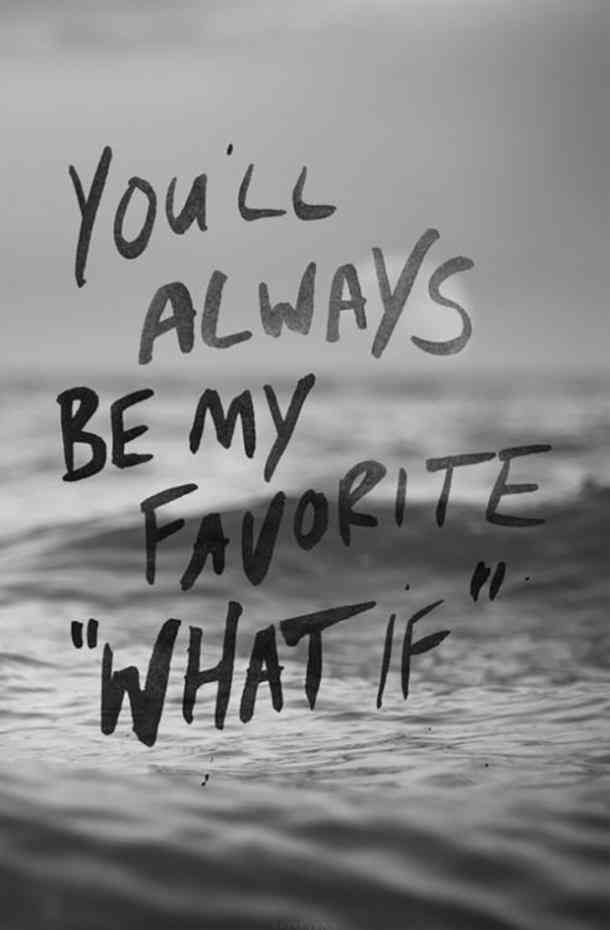 """You'll always be my favorite 'what if'."" #quotes #breakupquotes #relationshipquotes #sadquotes #breakup #heartbreak Follow us on Pinterest: www.pinterest.com/yourtango"