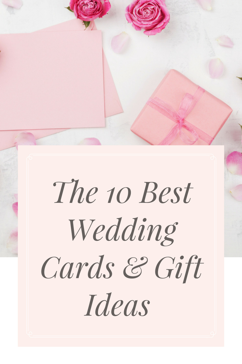 The 10 Best Wedding Cards Gift Ideas