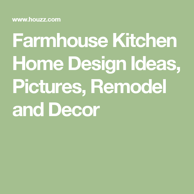 Farmhouse Kitchen Home Design Ideas, Pictures, Remodel and Decor
