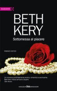 Amore e altri demoni: SOTTOMESSA AL PIACERE di Beth Kery