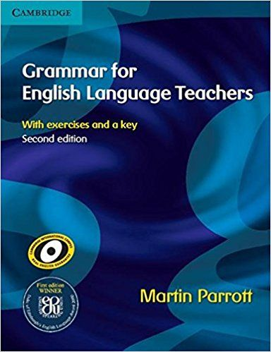 Grammar For English Language Teachers Martin Parrott 8601400003602 Amazon Com Books Recommended Reading Language Teacher English Language English Grammar