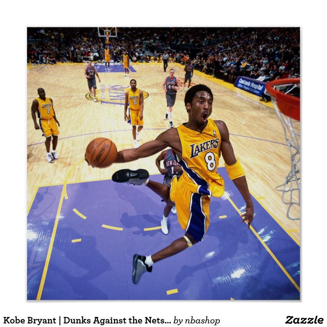 Kobe Bryant Dunks Against The Nets Print Kobe Bryant Poster Kobe Bryant Dunk Kobe Bryant Pictures