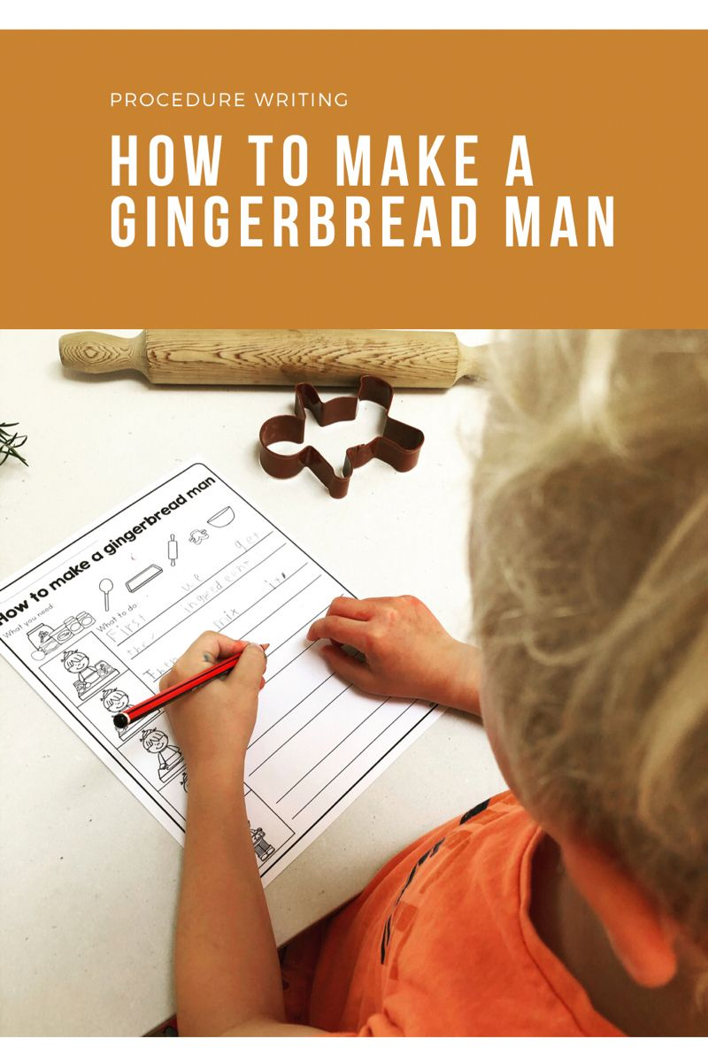 Procedure Writing How To Make A Gingerbread Man Procedural Writing Gingerbread Man Kindergarten Activities [ 1200 x 800 Pixel ]